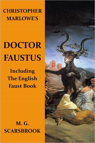 an overview of the role of christopher marlowes doctor john faustus Buy a cheap copy of the tragical history of the life and dr john faustus  doctor faustus by christopher marlowethe most prominent influence on marlowe's.