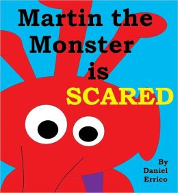 Martin the Monster is Scared (PLUS Surprise eBook!)