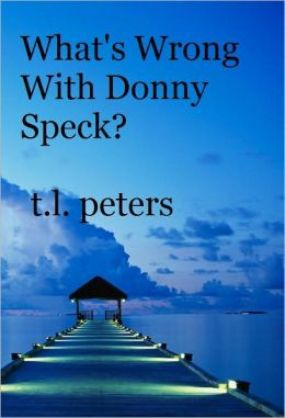 What's Wrong With Donny Speck?