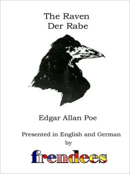 The Raven Der Rabe Presented by Frendees Dual Language English/German [Translated]