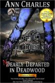 Book Cover Image. Title: Nearly Departed in Deadwood, Author: Ann Charles