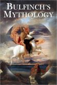 Book Cover Image. Title: Bulfinch's Mythology (Myths of Ancient Greece, Rome, Egypt, India), Author: Thomas Bulfinch