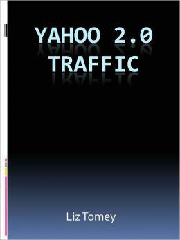 Yahoo 2.0 Traffic