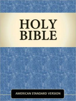 Holy Bible - American Standard Version (ASV) [Optimized for NOOK Navigation]