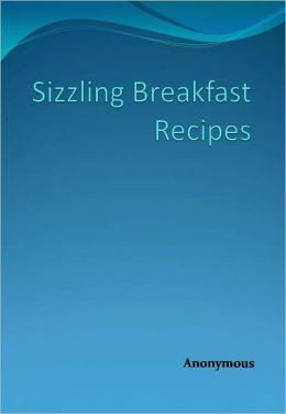 Sizzling Breakfast Recipes