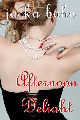Afternoon Sex Delight (Erotica Menage / Erotic Romance)