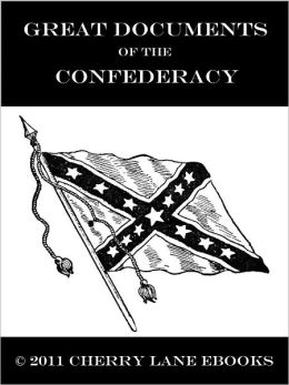 Great Documents of the Confederacy