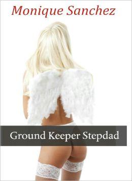 Ground Keeper Stepdad