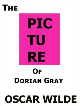 The Picture of Dorian Gray- Special NOOK Edition- Full Version!