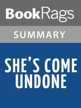 She's Come Undone by Wally Lamb Summary & Study Guide