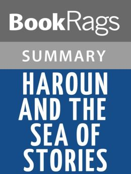 Haroun and the Sea of Stories by Salman Rushdie l Summary & Study Guide