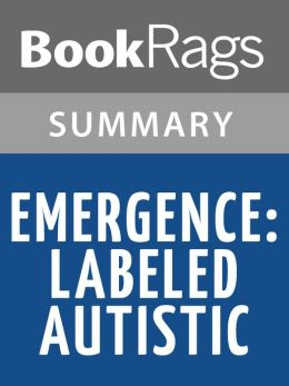 Emergence: Labeled Autistic by Temple Grandin l Summary & Study Guide