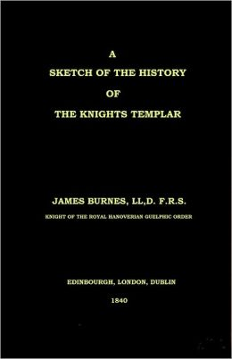 A Sketch of the History of the Knights Templar