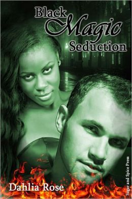 Black Magic Seduction [Interracial Erotic Romance]