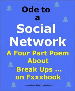 Ode to a Social Network: A Four Part Poem About Break Ups on Fxxxbook