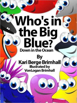 Who's in the Big Blue? - Down in the Ocean