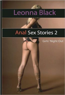 Anal Sex Stories 2: 19th Birthday