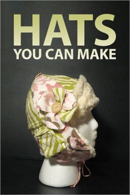 Hats You Can Make