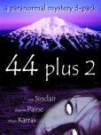 44 plus 2: a paranormal mystery 3-pack