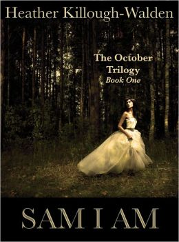 Sam I Am (Book One of the October Trilogy)