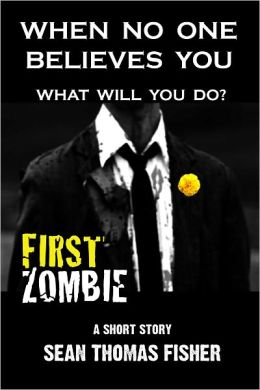FIRST ZOMBIE (Now includes SECOND ZOMBIE and excerpt from the gripping novel - FLOODWATER ZOMBIES.)