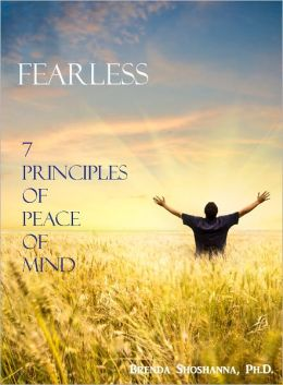 Fearless: 7 Principles of Peace of Mind
