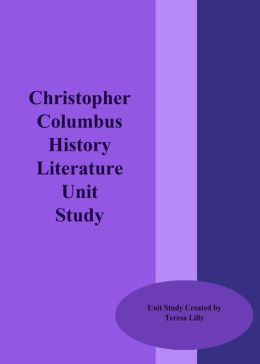 Christopher Columbus History Literature Unit Study