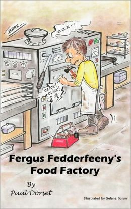 Fergus Fedderfeeny's Food Factory
