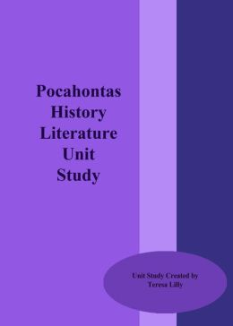 History: Pocohontas Literature Unit Study
