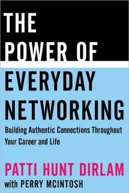 The Power of Everyday Networking