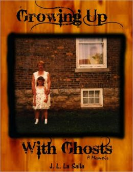 Growing Up With Ghosts (A Short Memoir)
