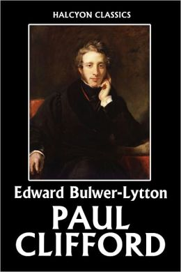 Paul Clifford by Edward Bulwer-Lytton