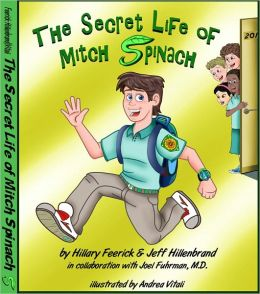 The Secret Life of Mitch Spinach