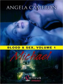 Blood and Sex, Volume: 1 Michael