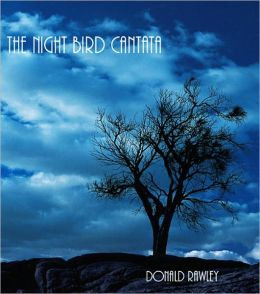 The Night Bird Cantata