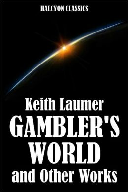 Gambler's World and Other Science Fiction Stories by Keith Laumer
