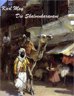 Karl May - Die Sklavenkaravane (deutsch - German)
