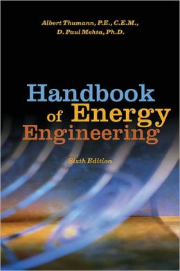 Handbook of Energy Engineering