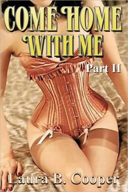 Come Home With Me, Part 2 (Erotica / Couple Play / Gang Bang / Menage / Food Play)