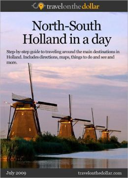 North-South Holland in a day