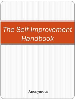 The Self-Improvement Handbook