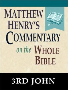 Matthew Henry's Commentary on the Whole Bible-Book of 3rd John