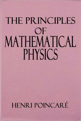 The Principles of Mathematical Physics