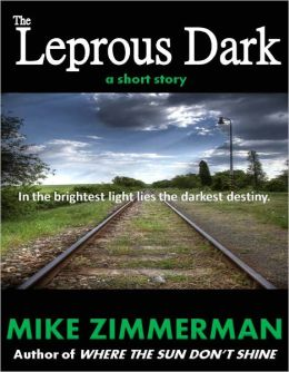 The Leprous Dark