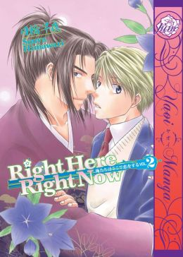 Right Here, Right Now! Vol.2 (Yaoi Manga) - Nook Color Edition