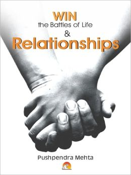 Win The Battles Of Life And Relationships