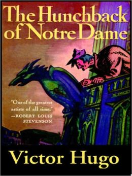 The Hunchback of Notre Dame by Victor Hugo (Full Version)