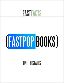 United States (FastPop Books Fast Facts)