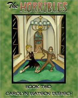The Horribles, Book Two