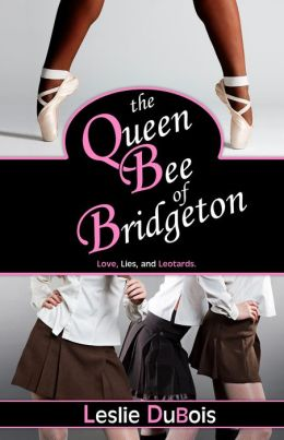 The Queen Bee of Bridgeton (Dancing Dream #1)
